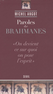Michel Angot - Paroles de brahmanes.