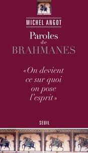 Michel Angot - Paroles de brahmanes.