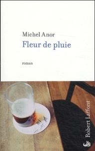 Michel Anor - Fleur de pluie.