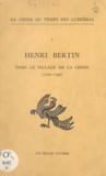 Michel Antoine et Jacques Silvestre de Sacy - Henri Bertin dans le sillage de la Chine : 1720-1792.
