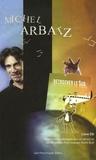 Michel Arbatz - Retrouver le Sud - Chansons et textes autour d'un spectacle. 1 CD audio