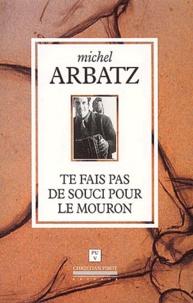 Michel Arbatz - .