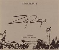 Michel Arbatz - Zig Zags.