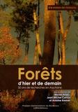 Michel Arbez et Jean-Michel Carnus - Forêts d'hier et de demain - 50 ans de recherches en Aquitaine.