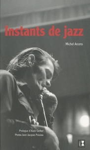 Michel Arcens - Instants de jazz.
