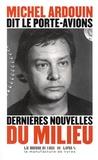 Michel Ardouin - Dernières nouvelles du Milieu.