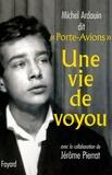 Michel Ardouin - Une vie de voyou.