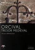 Michel Armengaud - Orcival trésor médiéval.