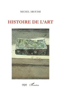 Michel Arouimi - Histoire de l'art.