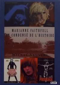 Histoiresdenlire.be Marianne Faithfull : un condensé de l'histoire - Les formes variées de la création Image