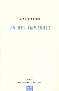 Michel Arrivé - Un bel immeuble.
