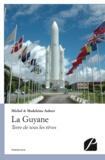 Michel Aubert et Madeleine Aubert - La Guyane.