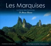 Michel Aubert et Madeleine Aubert - Les Marquises - La terre des hommes.
