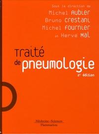 Michel Aubier et Bruno Crestani - Traité de pneumologie.
