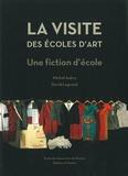 Michel Aubry et David Legrand - La visite des écoles d'art - Une fiction d'école. 2 DVD