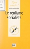 Michel Aucouturier et Paul Angoulvent - Le réalisme socialiste.