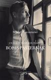 Michel Aucouturier - Un poète dans son temps : Boris Pasternak.