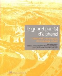 Le grand Pari(s) dAlphand - Création et transmission dun paysage urbain.pdf
