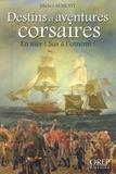 Michel Aumont - Destins et aventures corsaires - En mer ! Sus à l'ennemi !.