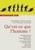 Michel Aupetit et Thibaud Collin - Qu'est ce que l'homme ?.