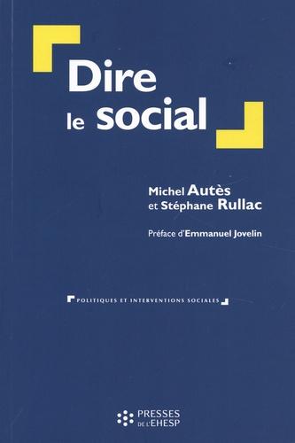 Dire le social