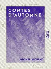 Michel Auvray - Contes d'automne.
