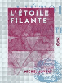 Michel Auvray - L'Étoile filante.
