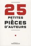Michel Azama et Howard Barker - 25 Petites pièces d'auteurs.