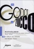Michel Azama - De Godot à Zucco : Anthologie des auteurs dramatiques de langue française (1950-2000) - Volume 3, Le Bruit du monde.