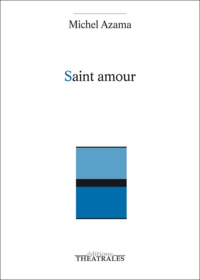 Michel Azama - Saint Amour.