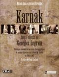 Michel Azim et Gérard Réveillac - Coffret 2 volumes : Karnak dans l'objectif de Georges Legrain - Catalogue raisonné des archives photographiques du premier directeur des travaux de Karnak de 1895 à 1917.