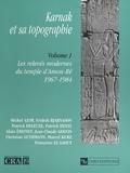 Michel Azim - Karnak et sa topographie - Volume 1, Les relevés modernes du temple d'Amon-Rê (1967-1984).