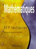 Michel Babin et Pierre Salette - Fichier de mathématiques - Seconde professionnelle, BEP du secteur tertiaire....