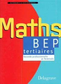 Michel Babin et Pierre Salette - Mathématiques - Seconde professionnelle et terminale, BEP du secteur tertiaire....