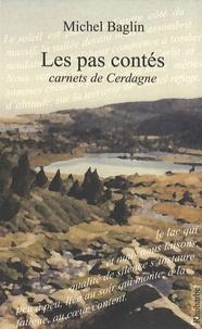 Michel Baglin - Les pas contés - Carnets de Cerdagne.
