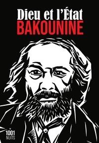 Michel Bakounine - Dieu et l'Etat.