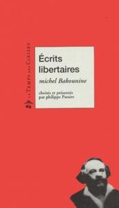 Michel Bakounine - Ecrits libertaires.