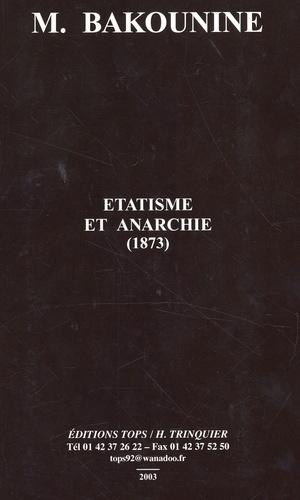 Michel Bakounine - Etatisme et anarchie (1873) - Edition bilingue français-russe.