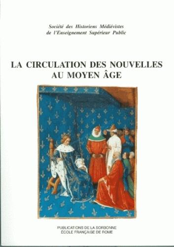 La circulation des nouvelles au Moyen Age