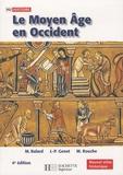 Michel Balard et Jean-Philippe Genet - Le Moyen Age en Occident.