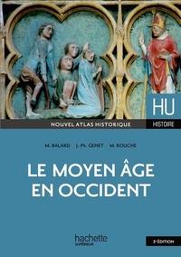 Michel Balard - Le Moyen-âge en occident.