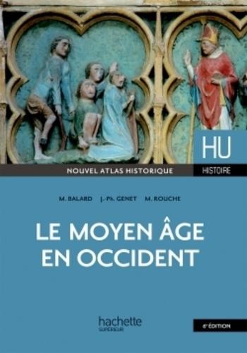 Le Moyen Age en Occident 6e édition