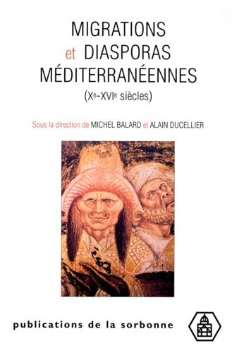 Migrations et diasporas méditerranéennes (Xème-XVIème siècles). Colloque de Conques, 14-18 octobre 1999