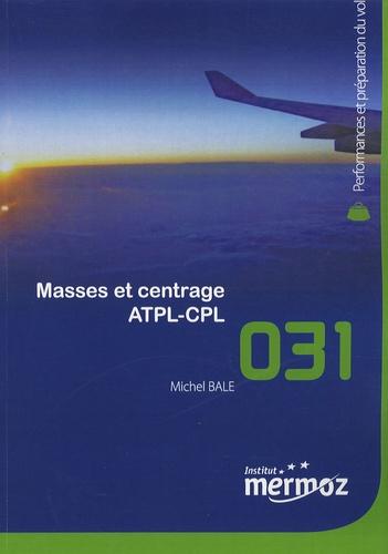 Michel Bale - Masses et centrage ATPL-CPL.