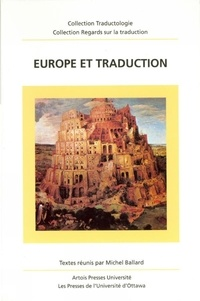 Michel Ballard - Collection Regards sur la trad  : Europe et traduction.