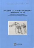 Michel Ballieu et Marie France Guissard - Pour une culture mathématique accessible à tous - Elaboration d'outils pédagogiques pour développer des compétences citoyennes.