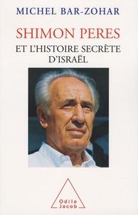 Feriasdhiver.fr Shimon Peres et l'histoire secrète d'Israël Image
