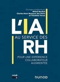 Michel Barabel et Charles-Henri Besseyre des Horts - L'IA au service des RH - Pour une expérience collaborateurs augmentée.