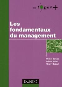 Michel Barabel et Olivier Meier - Les fondamentaux du management.