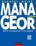 Michel Barabel et Olivier Meier - Manageor - 3e éd. - Les nouvelles pratiques du management.
